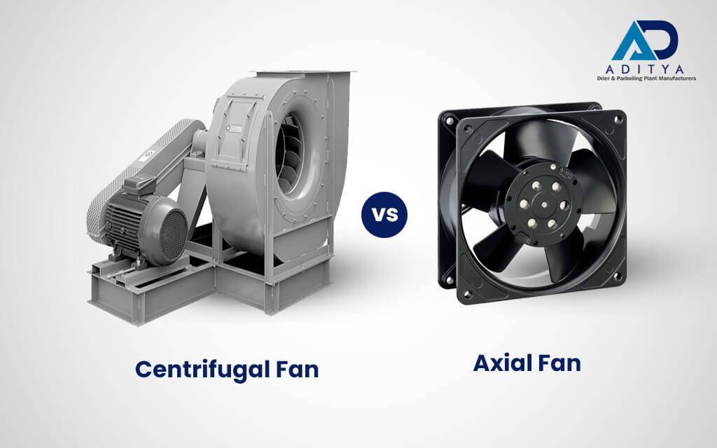 Centrifugal Fan & Axial Fan